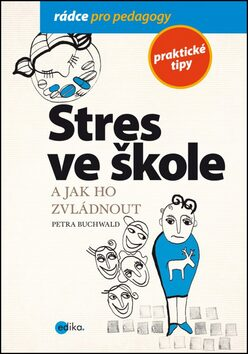 Stres ve škole a jak ho zvládnout - Petra Buchwald