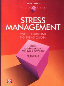 Stress management v kostce - Brian Clegg