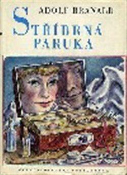 Stříbrná paruka - Adolf Branald, Cyril Bouda