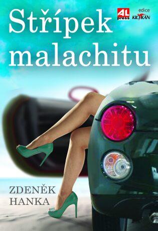 Střípek malachitu - Zdeněk Hanka