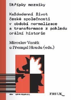Střípky mozaiky - Miroslav Vaněk, Houda Přemysl