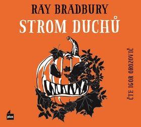 Strom duchů - Ray Bradbury