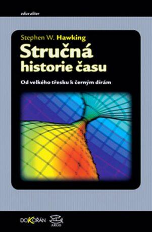 Stručná historie času - Stephen Hawking