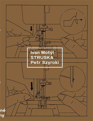 Struska - Ivan Motýl