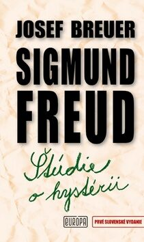 Štúdie o hystérii - Sigmund Freud, Josef Breuer