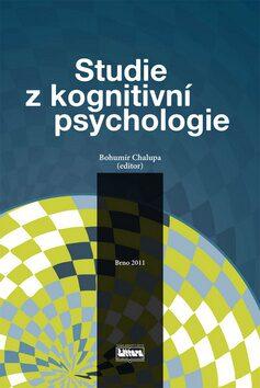 Studie z kognitivní psychologie - Bohumír Chalupa