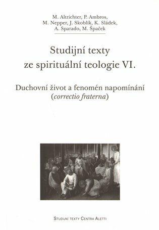 Studijní texty ze spirituální teologie VI. - Michal Altrichter