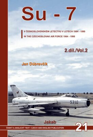 Su-7 v československém letectvu v letech 1964-1990 - 2.díl - Jan Dúbravčík