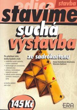 Suchá výstavba ze sádrokartonu - Darja Kubečková Skulinová, Marcela Halířová