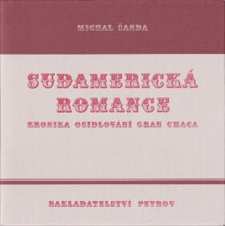 Sudamerická romance - Michal Šanda