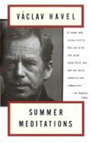 Summer Meditations - Václav Havel