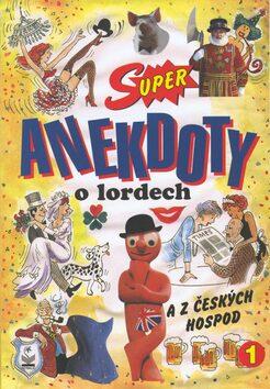 Super anekdoty o lordech 1. - Petr Čejka
