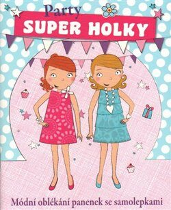Super holky - Party -