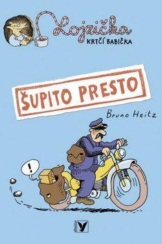 Šupito presto - Bruno Heitz