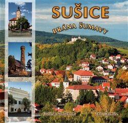 Sušice brána Šumavy - Jan Kavale, Andrea Staňková