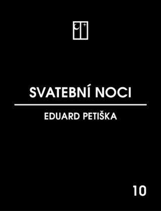Svatební noci - Eduard Petiška