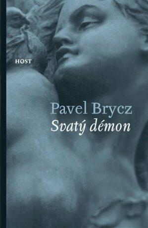 Svatý démon - Pavel Brycz