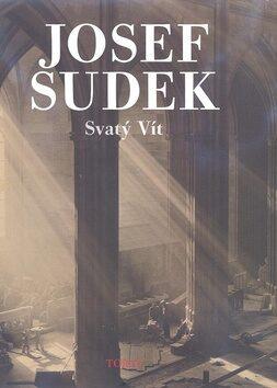 Svatý Vít - Josef Sudek