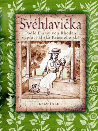 Svéhlavička - Eliška Krásnohorská