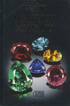 Svět drahých kamenů - Rudolf Ďuďa,Luboš Rejl,