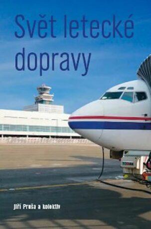 Svět letecké dopravy - Jiří Pruša