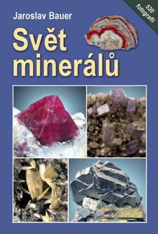 Svět minerálů - Bauer Jaroslav