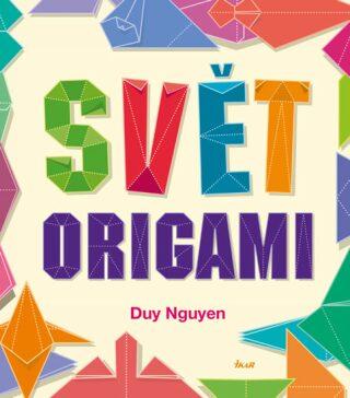 Svět origami - Nguyen Duy