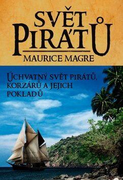 Svět pirátů - Maurice Magre