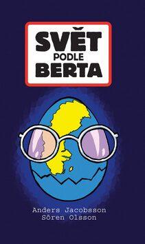 Svět podle Berta - Anders Jacobsson, Sören Olsson