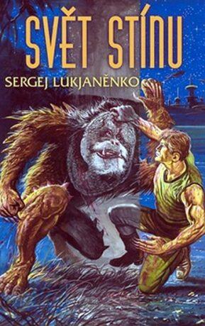 Svět stínu - Sergej Lukjaněnko