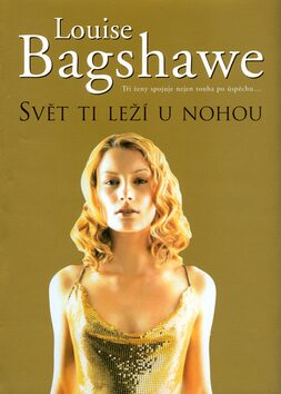 Svět ti leží u nohou - Louise Bagshawe
