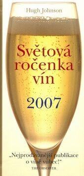 Světová ročenka vín 2007 - Hugh Johnson