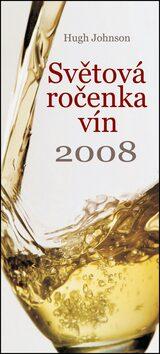 Světová ročenka vín 2008 - Hugh Johnson