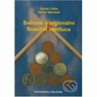 Světové a regionální finanční instituce - Václav Liška, Stavárek Daniel