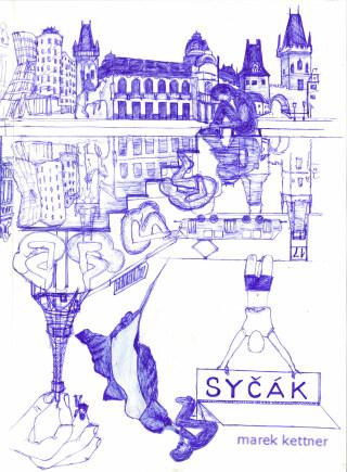 Syčák - Marek Kettner