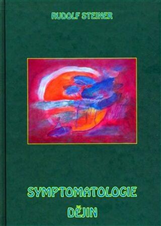 Symptomatologie dějin - Rudolf Steiner,