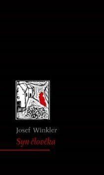 Syn člověka - Josef Winkler