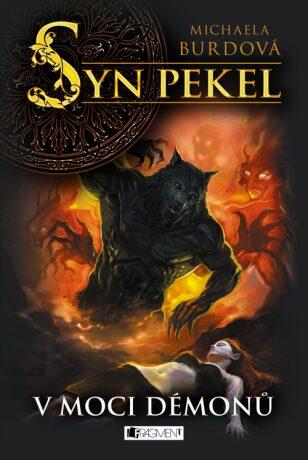 Syn pekel – V moci démonů - Michaela Burdová