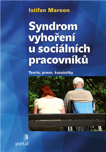 Syndrom vyhoření u sociálních pracovníků - Joseph Maroon