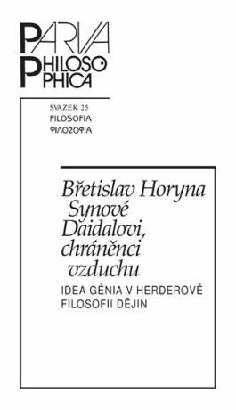 Synové Daidalovi, chráněnci vzduchu - Břetislav Horyna