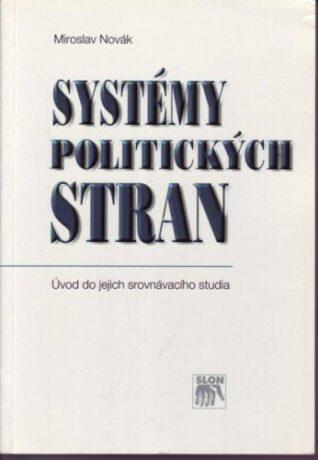 Systémy politických stran - Miroslav Novák - e-kniha