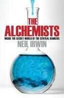 The Alchemists - Neil Irwin
