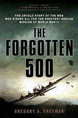 The Forgotten 500 - Gregory Freeman