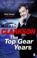 The Top Gear Years - Jeremy Clarkson