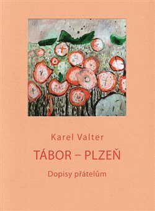 Tábor - Plzeň - Karel Valter