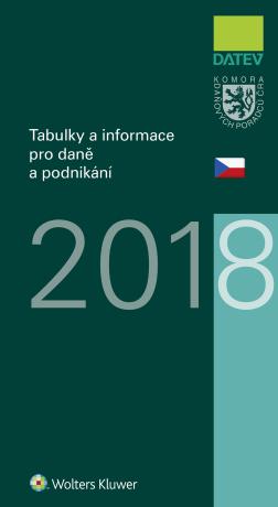 Tabulky a informace pro daně a podnikání 2018 - Kolektiv