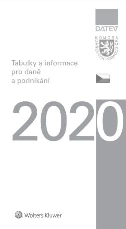 Tabulky a informace pro daně a podnikání 2020 - Kolektiv autorů - e-kniha