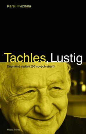 Tachles, Lustig - Karel Hvížďala