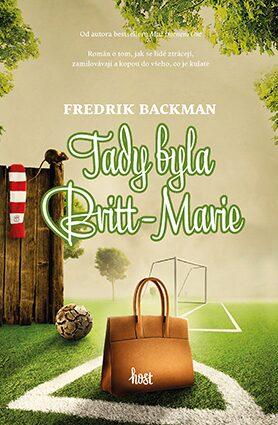 Tady byla Britt-Marie - Fredrik Backman - e-kniha