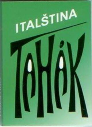 Tahák - Italština - Malec Pavel